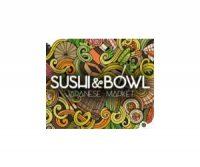 Sushi & Bowl