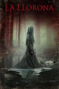 """Poster for the movie """"La Llorona"""""""