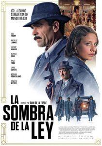 "Poster for the movie ""La sombra de la ley"""