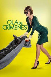"Poster for the movie ""Ola de crímenes"""