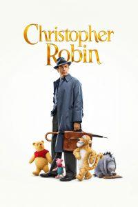 "Poster for the movie ""Christopher Robin: Un reencuentro Inolvidable"""